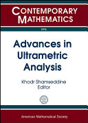 Advances in Ultrametric Analysis