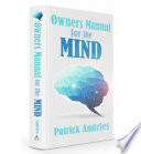 Owner's Manual for the Mind