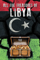 All The Treasures Of Libya