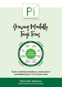 Growing Mentally Tough Teens  Teacher Manual