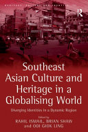 Southeast Asian Culture and Heritage in a Globalising World Pdf/ePub eBook