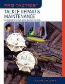 Tackle Repair and Maintenance