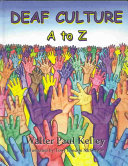 Deaf Culture A to Z
