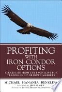 Profiting with Iron Condor Options