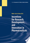 Incentives For Research Development And Innovation In Pharmaceuticals Book PDF