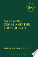 Narrative Desire and the Book of Ruth