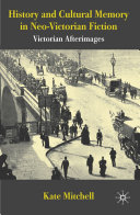 Pdf History and Cultural Memory in Neo-Victorian Fiction Telecharger
