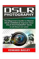 Dslr Photography Book PDF
