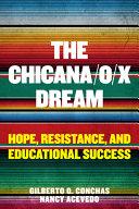 The Chicana o x Dream