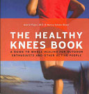 The Healthy Knees Book