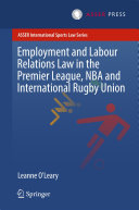 Employment and Labour Relations Law in the Premier League, NBA and International Rugby Union Book
