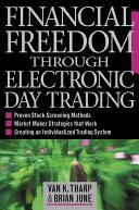 Financial Freedom Through Electronic Day Trading [Pdf/ePub] eBook