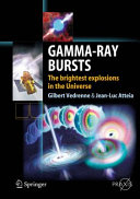 Gamma-Ray Bursts: The brightest explosions in the Universe