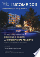 VII International Conference on Mechanochemistry and Mechanical Alloying INCOME 2011: Programme and the Book of Abstracts