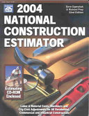 2004 National Construction Estimator