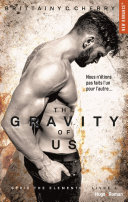 The gravity of us (Série The elements) - ebook