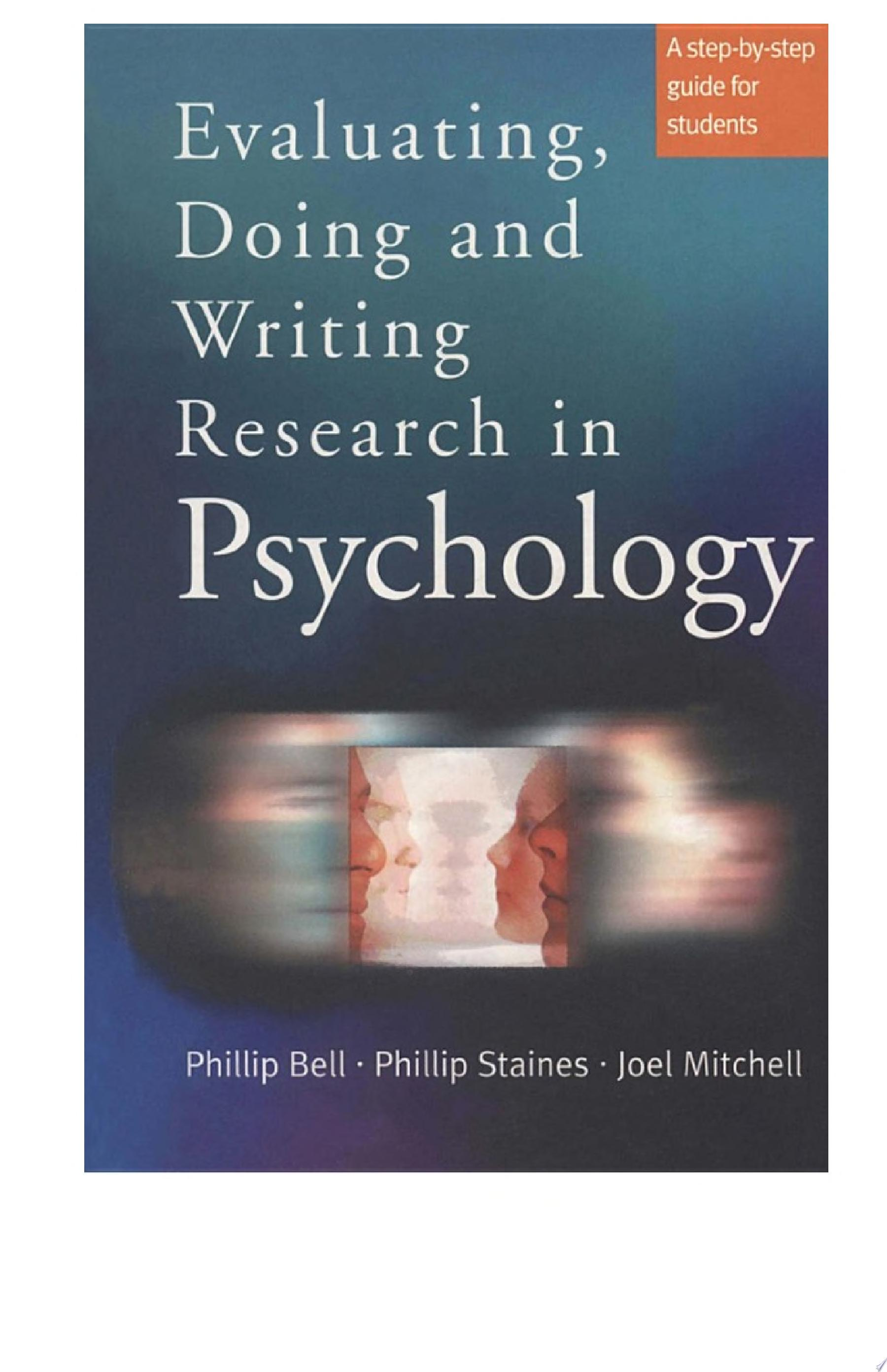 Evaluating  Doing and Writing Research in Psychology