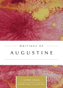 Writings of Augustine  Annotated