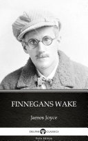 Pdf Finnegans Wake by James Joyce - Delphi Classics (Illustrated)