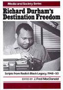 Richard Durham s Destination Freedom