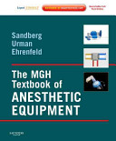 The MGH Textbook of Anesthetic Equipment Book