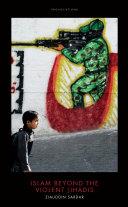 Islam Beyond the Violent Jihadis [Pdf/ePub] eBook