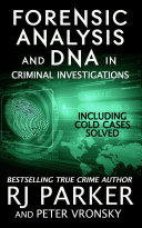 Pdf Forensic Analysis and DNA in Criminal Investigations: INCLUDING COLD CASES SOLVED