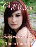 The Carpe Noctem Interviews - Volume 1