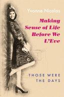 Making Sense of Life Before We L'eve