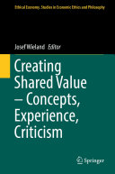 Creating Shared Value – Concepts, Experience, Criticism