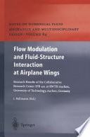 Flow Modulation and Fluid   Structure Interaction at Airplane Wings