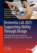 Dementia Lab 2021  Supporting Ability Through Design
