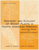 Taxonomy and Ecology of Woody Plants in North American Forests