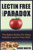 Lectin Free Diet Paradox