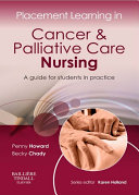 Placement Learning in Cancer & Palliative Care Nursing - E-Book