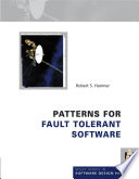 Patterns for Fault Tolerant Software