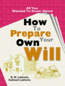 All You Wanted To Know About How To Prepare A Will