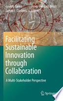 Facilitating Sustainable Innovation Through Collaboration Book PDF