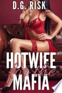 Hotwife for the Mafia