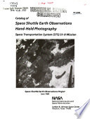 Catalog of Space Shuttle Earth Observations Hand held Photography Book PDF