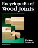 Encyclopedia of Wood Joints