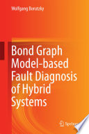 Bond Graph Model based Fault Diagnosis of Hybrid Systems