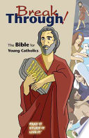 """Breakthrough!: The Bible for Young Catholics: Good News Translation"" by Saint Mary's Press"
