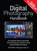 The Digital Photography Handbook  FIXED FORMAT EDITION