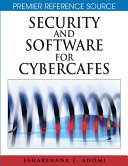 Security and Software for Cybercafes