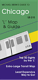 Michael Brein s Guide to Chicago by The  L