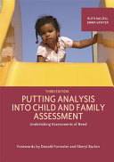 Putting Analysis Into Child and Family Assessment  Third Edition