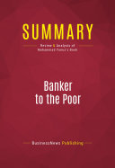 Summary: Banker to the Poor
