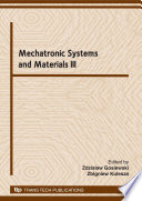 Mechatronic Systems And Materials Iii Book PDF