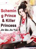 Scheming Prince & Killer Princess